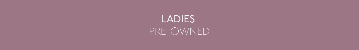 Ladies Pre-Owned