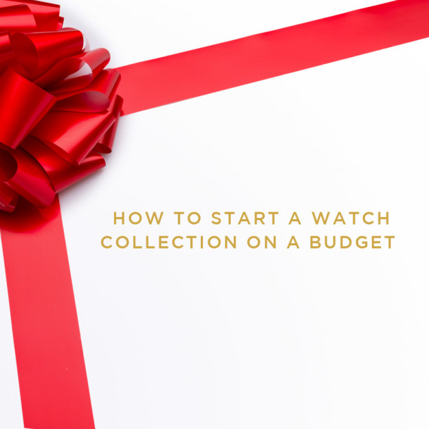 How to start a watch collection on a budget
